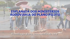 Video_Esplanada_Humilhacao_Inacessibilidade_Fev-2018_print screen