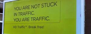 Você não está no trânsito, você É o trânsito!