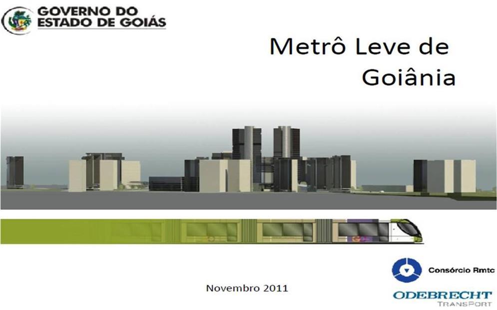 Apresentação do projeto do VLT de Goiânia