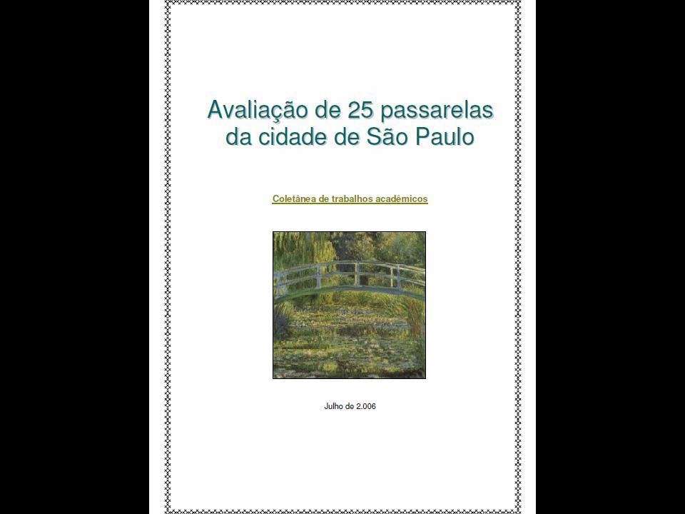 Avaliação de 25 passarelas da cidade de São Paulo