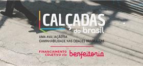 Campanha Calçadas do Brasil 2019: Contribua!