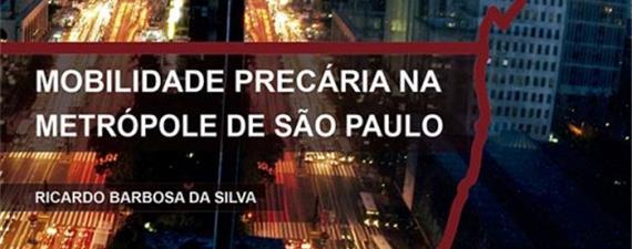 Livro revela a São Paulo da mobilidade precária