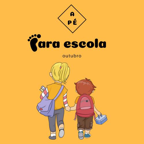 Cartaz da Campanha A pé para escola