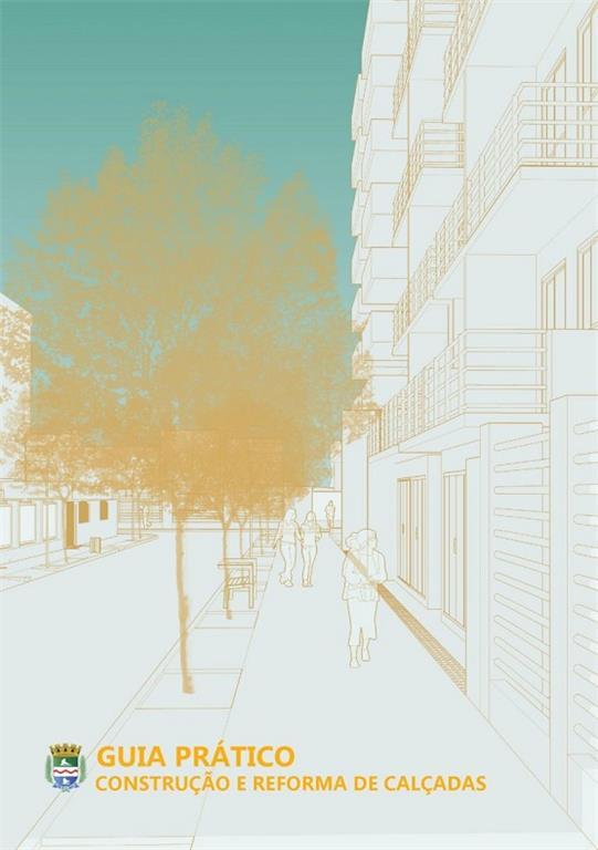 Guia Prático de Construção e Reforma de Calçadas