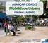 Governo vai selecionar projetos de mobilidade para municípios acima de 250 mil habitantes