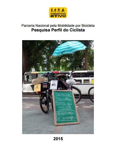 Pesquisa Nacional sobre o Perfil do Ciclista Brasi