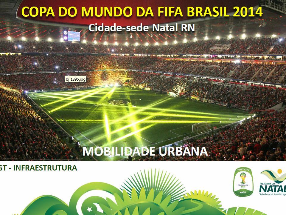 Plano de Mobilidade de Natal para a Copa 2014