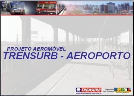 Projeto Aeromóvel Trensurb - Aeroporto