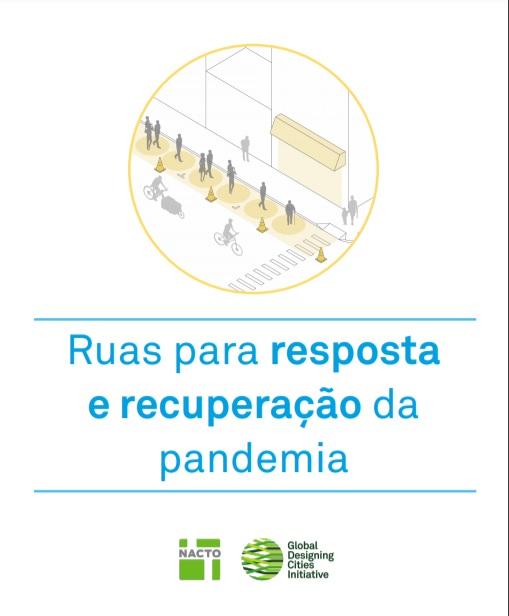 Ruas para resposta e recuperação da pandemia