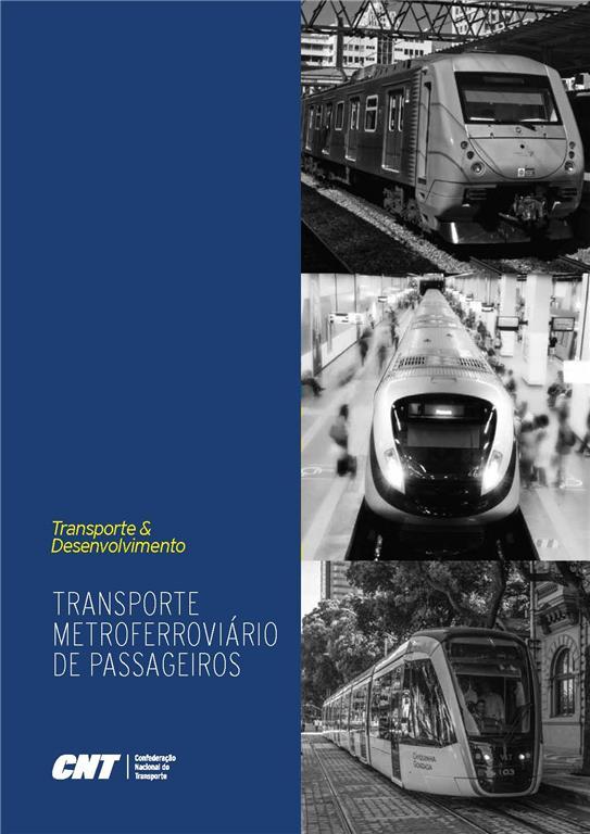 Transporte MetroFerroviário de Passageiros CNT