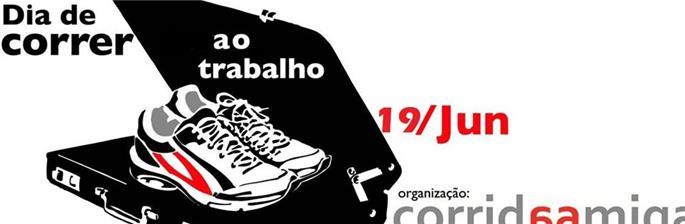 Dia de #CorrerAoTrabalho