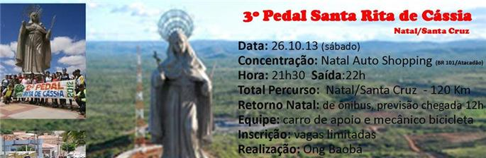3º Pedal Santa Rita de Cássia - Natal - Santa Cruz