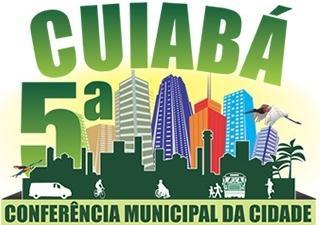 5ª Conferência Municipal da Cidade - Cuiabá