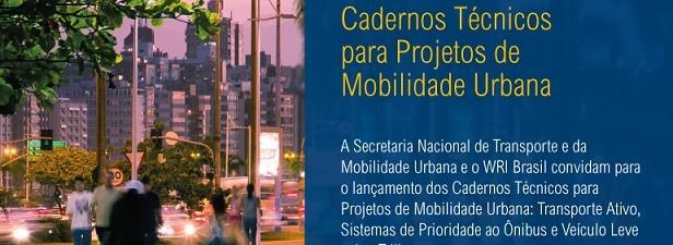 Cadernos Técnicos para Projetos de Mobilidade Urbana