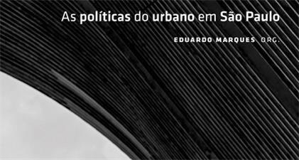 As políticas do urbano em São Paulo