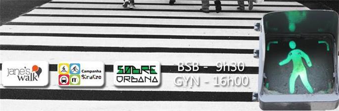 Jane's Walk BSB/GYN - Mais vida, menos motor