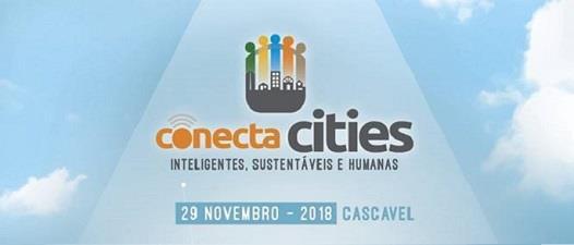Conecta Cities: cidades inteligentes, sustentáveis e humanas