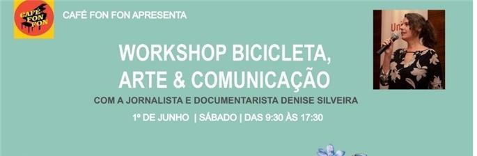 Workshop Bicicleta, Arte & Comunicação