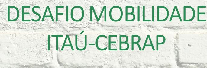 "Desafio Itaú-Cebrap: ""A bicicleta na mobilidade urbana"""