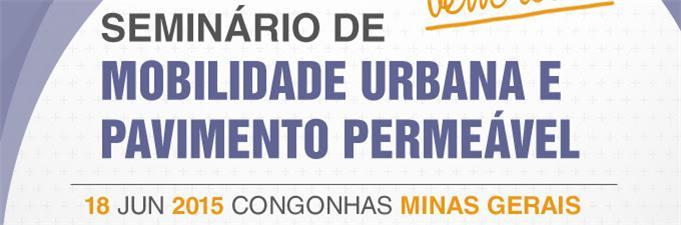 Seminário de Mobilidade Urbana e Pavimento Permeável