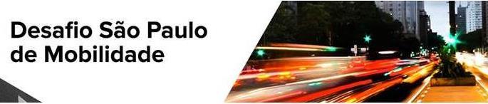 Desafio São Paulo de Mobilidade - Innovate Mobility Challenge