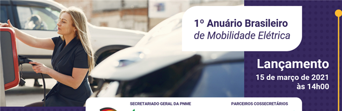 1º Anuário Brasileiro de Mobilidade Elétrica (Lançamento)
