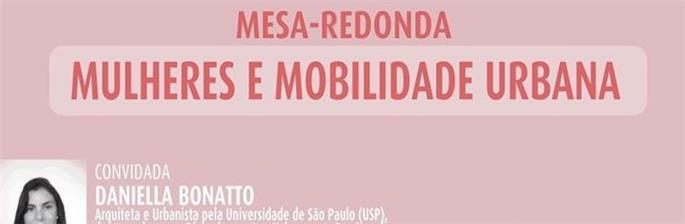 Mesa-Redonda Mulheres e Mobilidade Urbana