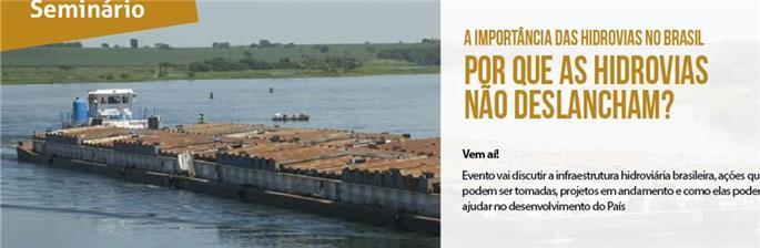 Seminário 'A Importância das Hidrovias no Brasil'