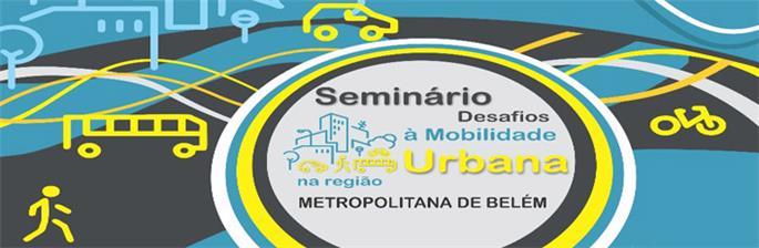 Desafios à Mobilidade Urbana na Região Metropolitana de Belém