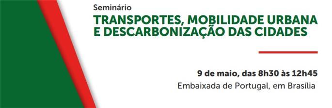 Seminário Transportes, Mobilidade Urbana e Descarbonização das Cidades