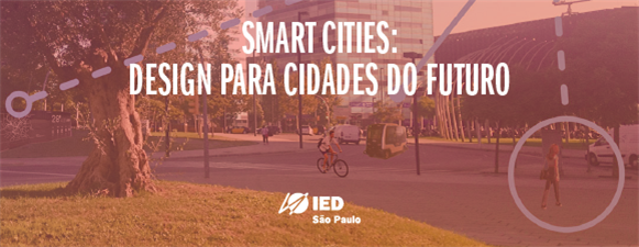 Smart Cities - Design para Cidades do Futuro