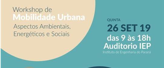 Workshop Mobilidade Urbana: Aspectos Ambientais, Energéticos, Sociais