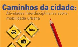 Caminhos da cidade: Atividades interdisciplinares