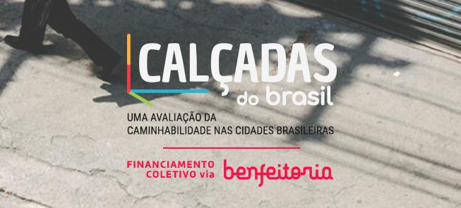 Financiamento coletivo Calçadas do Brasil
