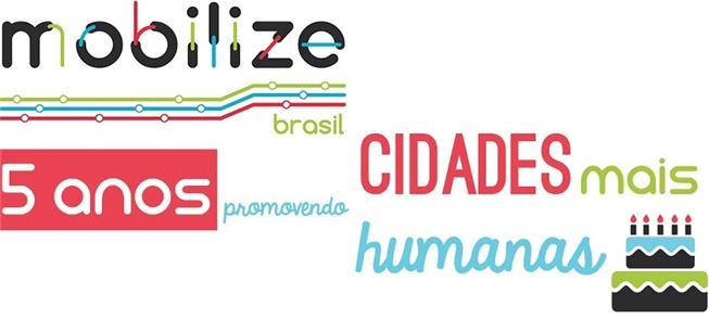 Mobilize Brasil faz 5 anos