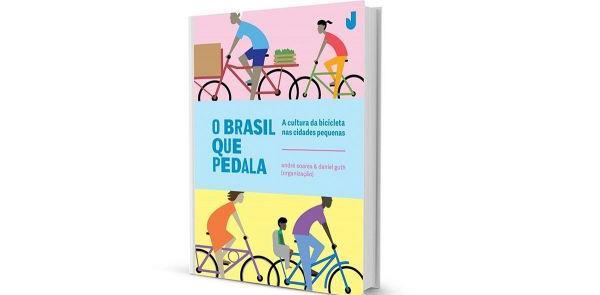 O Brasil que Pedala: 11 cidades e suas histórias c